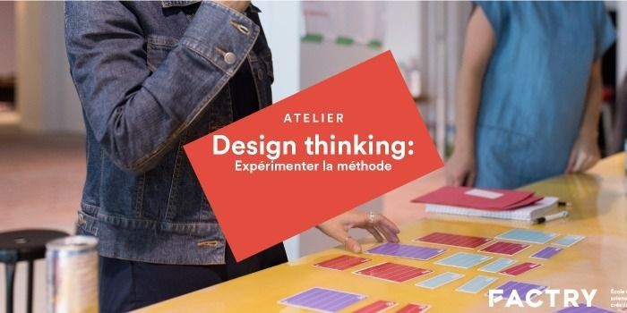 Atelier Design thinking : Expérimenter la méthode