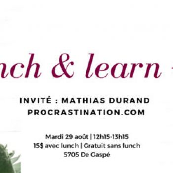 Lunch & Learn #2 : Mathias Durand