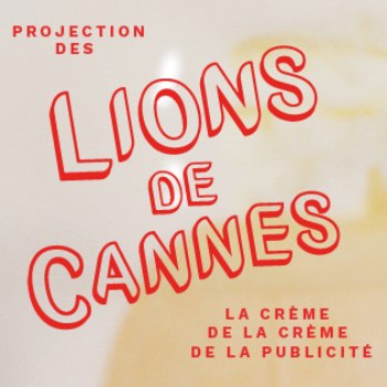 Projection des Lions de Cannes