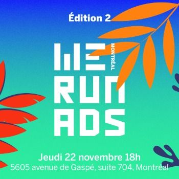 Montreal We Run Ads édition 2