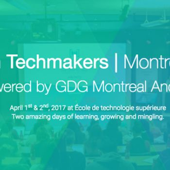 Women Techmakers Montreal 2017